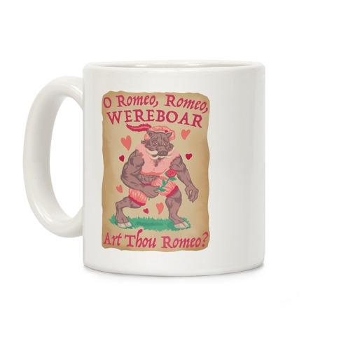 O Romeo, Romeo, WEREBOAR Art Thou Romeo? Coffee Mug