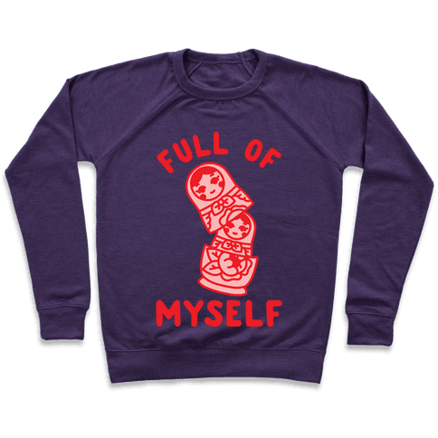 Full of Myself Pullover