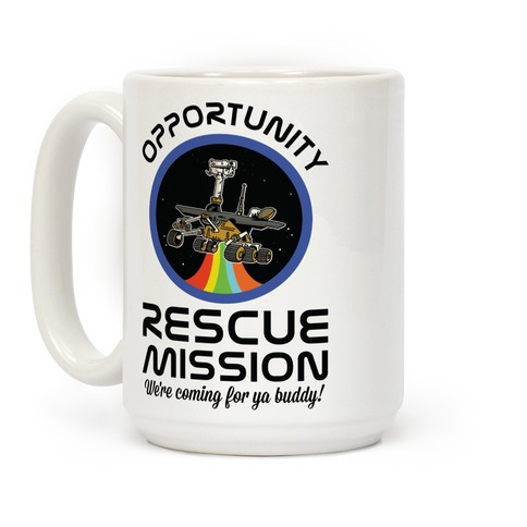 Opportunity Rescue Mission (Mars Rover) Coffee Mug
