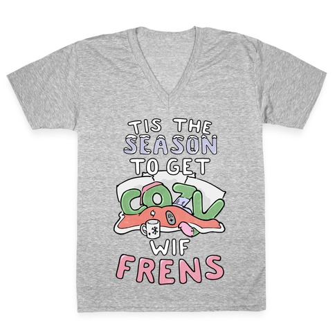 'Tis The Season To Get Cozy Wif Frens V-Neck Tee Shirt