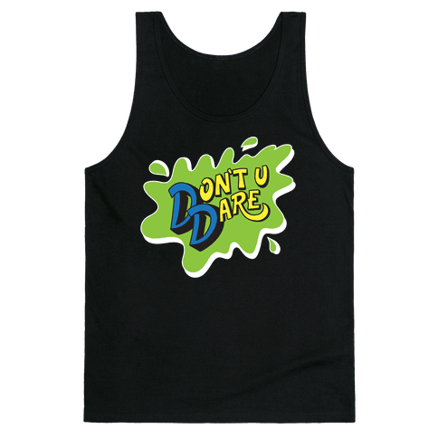 Don't U Dare 90s Parody Tank Top