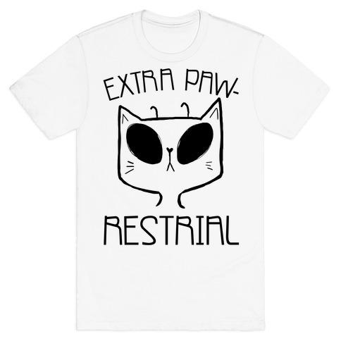 Extra Pawrestrial T-Shirt