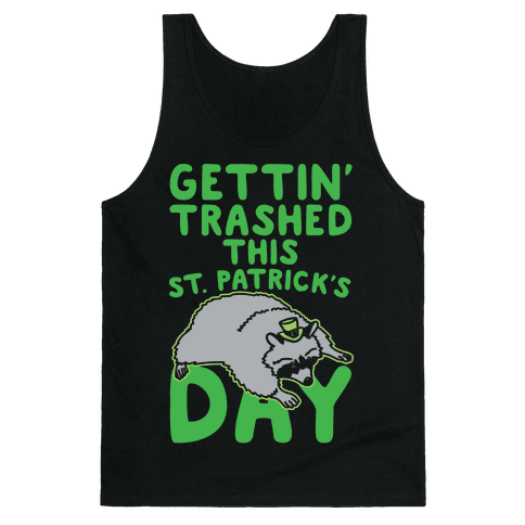Gettin' Trashed This St. Patrick's Day White Print Tank Top