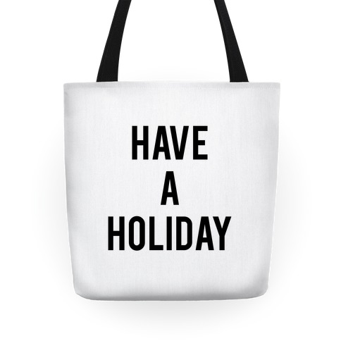Have a Holiday Tote