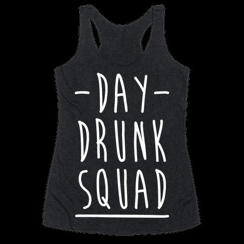Day Drunk Squad Racerback Tank Top