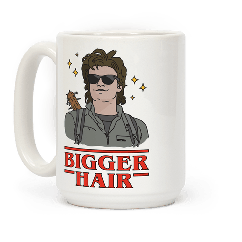 Bigger Hair Coffee Mug
