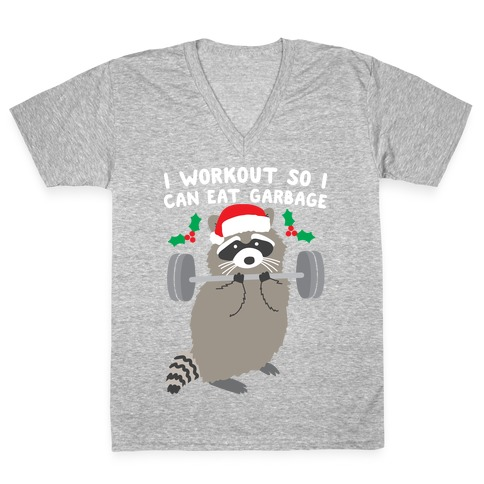 I Workout So I Can Eat Garbage - Christmas Raccoon V-Neck Tee Shirt