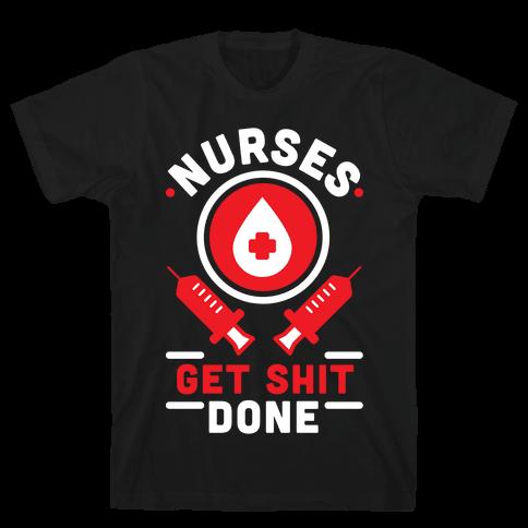 Nurses Get Shit Done Red Mens T-Shirt