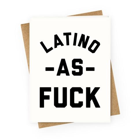 Latino as F*** Greeting Card