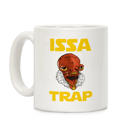 Issa Trap Coffee Mug