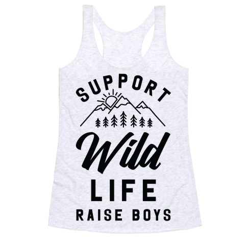 Support Wild Life Raise Boys Racerback Tank Top