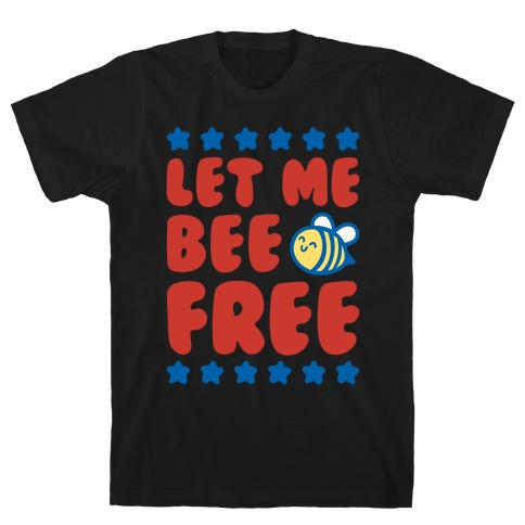 Let Me Be Free White Print T-Shirt
