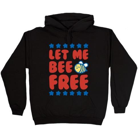 Let Me Be Free White Print Hooded Sweatshirt