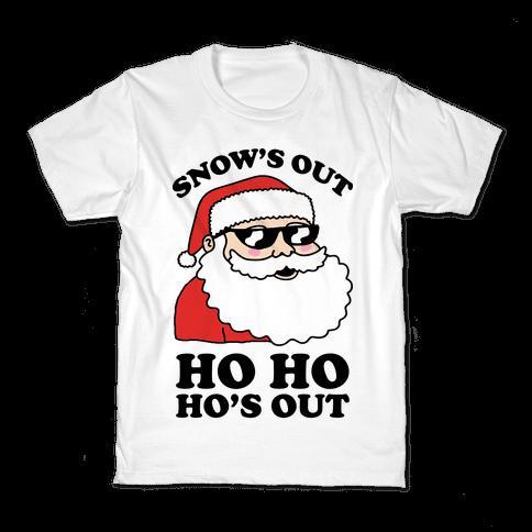 Snow's Out Ho Ho Ho's Out Christmas Kids T-Shirt