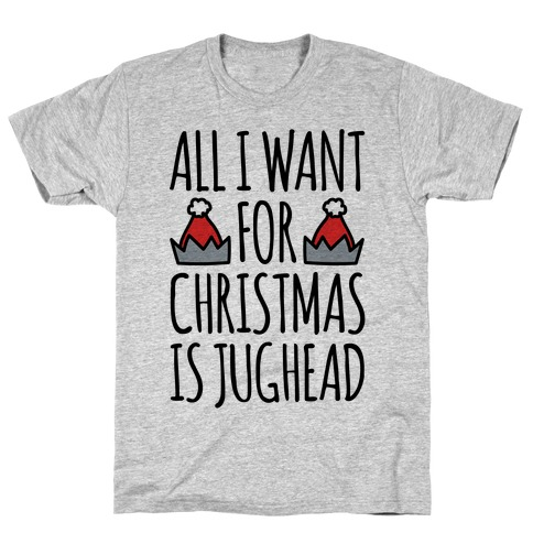 All I Want For Christmas Is Jughead Parody T-Shirt