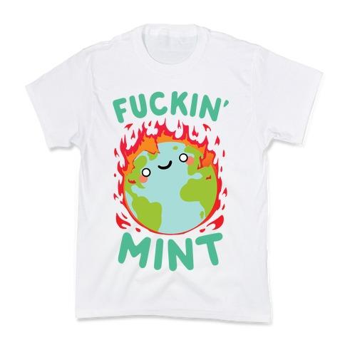 F***in' Mint Kids T-Shirt