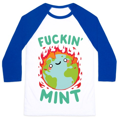 F***in' Mint Baseball Tee