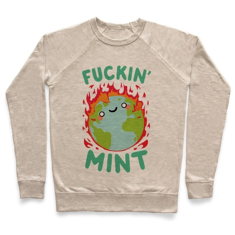 F***in' Mint Pullover