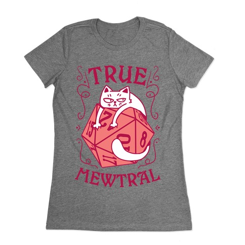 True Mewtral Womens T-Shirt