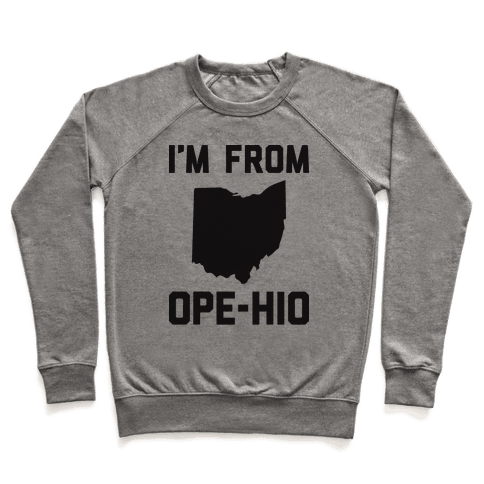 I'm From Ope-hio  Pullover