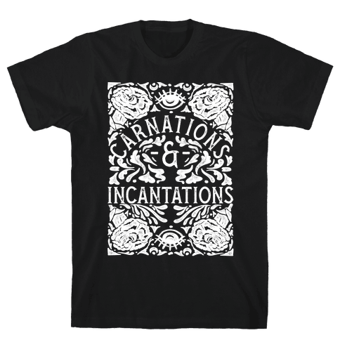 Carnations and Incantations Mens T-Shirt