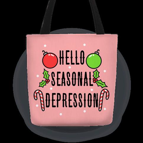 Hello Seasonal Depression Tote
