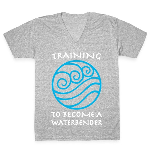 Training to Become A Waterbender V-Neck Tee Shirt