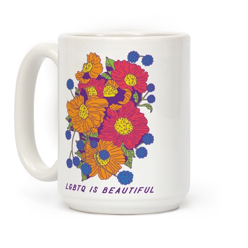 LGBTQ is Beautiful Coffee Mug