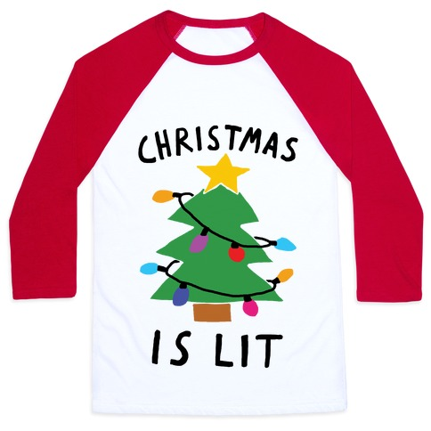 Christmas Is Lit Baseball Tee