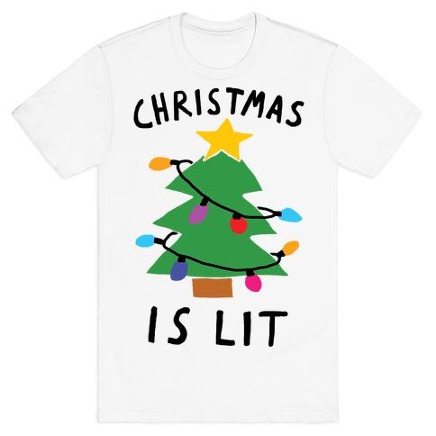 Christmas Is Lit T-Shirt