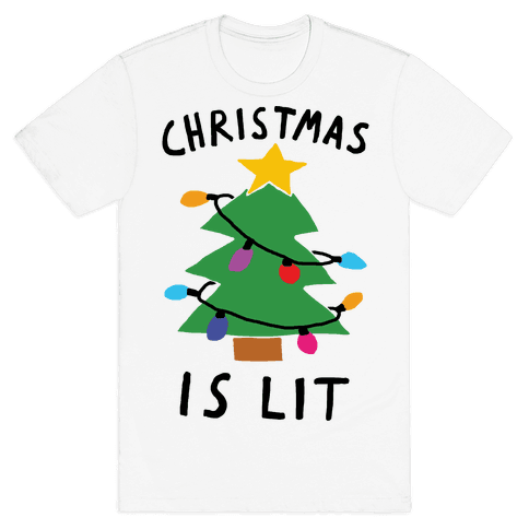 Christmas Is Lit  Mens T-Shirt