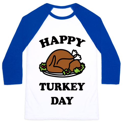 Happy Turkey Day Baseball Tee