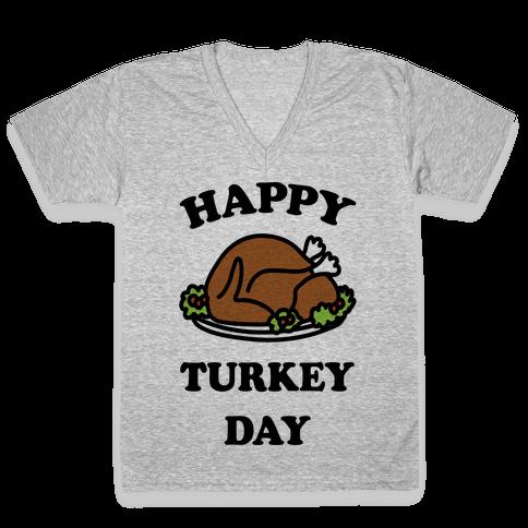 Happy Turkey Day V-Neck Tee Shirt
