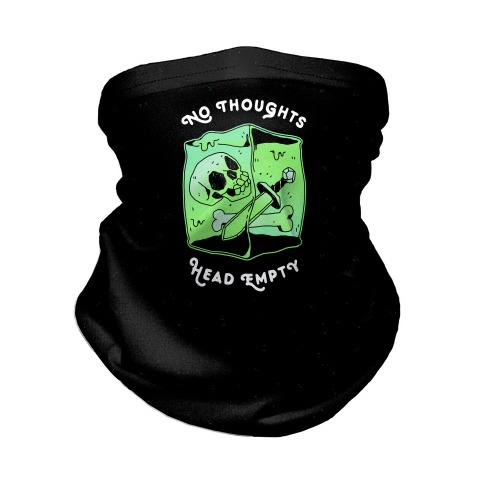 No Thoughts, Head Empty (Gelatinous Cube) Neck Gaiter