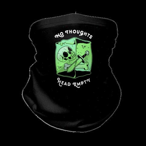 No Thoughts, Head Empty (Gelatinous Cube) Neck Gaiter