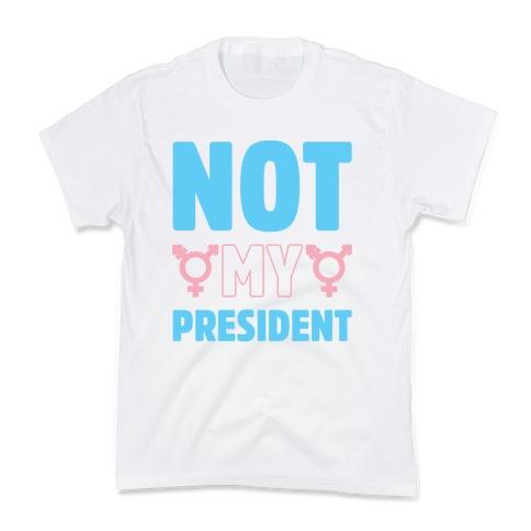 Not My President Trans Rights Kids T-Shirt