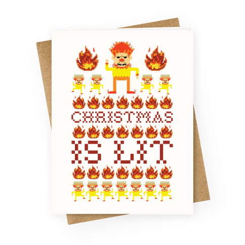 Christmas Is Lit Heat Miser Greeting Card