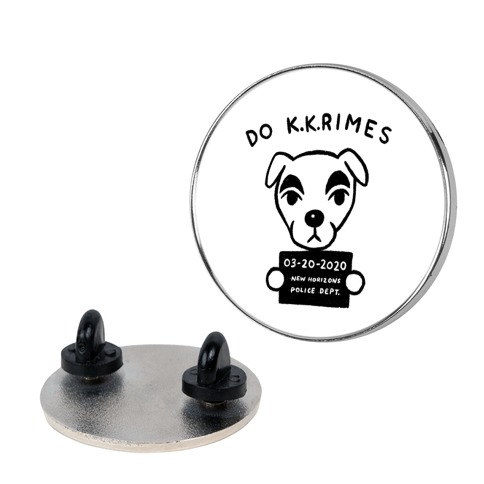 Do K.K.rimes KK Slider Parody Pin
