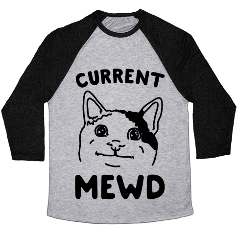 Current Mewd Parody Baseball Tee