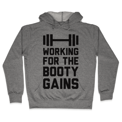 Working For The Booty Gains (CMYK) Hooded Sweatshirt