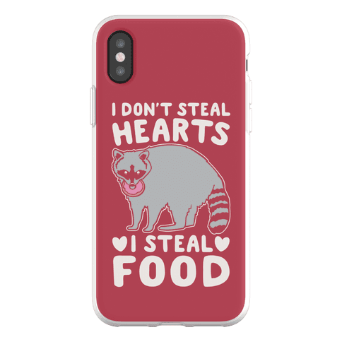 I Don't Steal Hearts I Steal Food Phone Flexi-Case