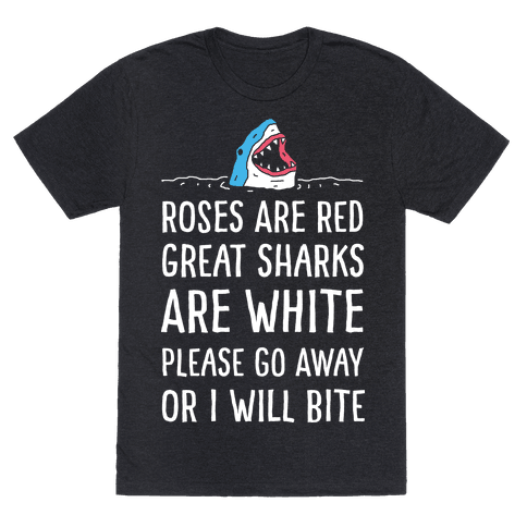 Roses Are Red Great Sharks Are White Mens T-Shirt
