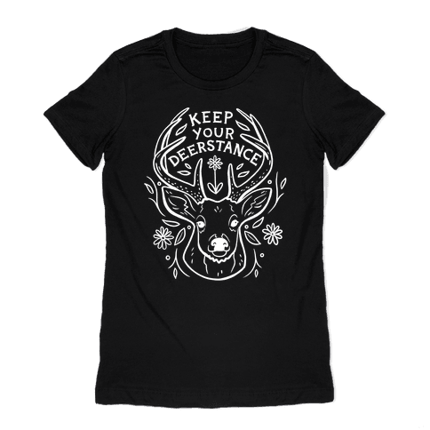 Keep Your Deerstance Womens T-Shirt