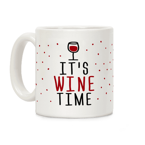 It's Wine Time Coffee Mug