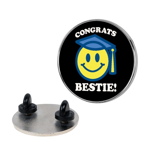 Congrats Bestie Pin