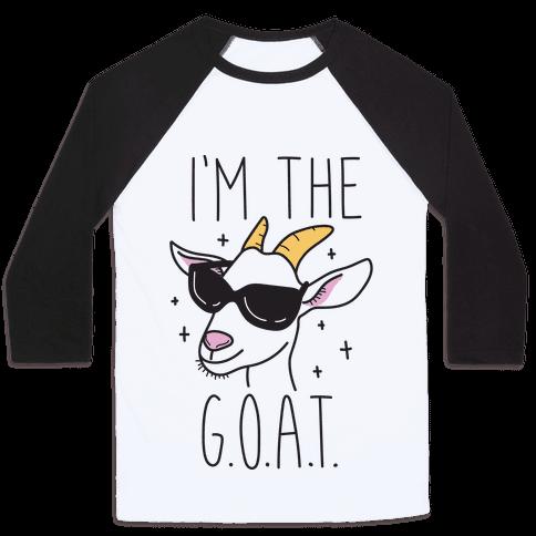 I'm The Goat Baseball Tee