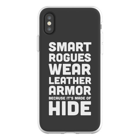 Smart Rogues Wear Leather Armor Phone Flexi-Case