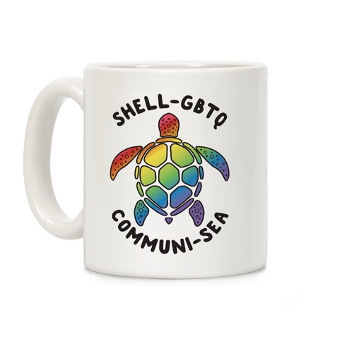 ShellGBTQ Communisea (LGBTQ Turtle) Coffee Mug