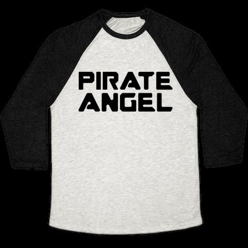 Pirate Angel Parody  Baseball Tee