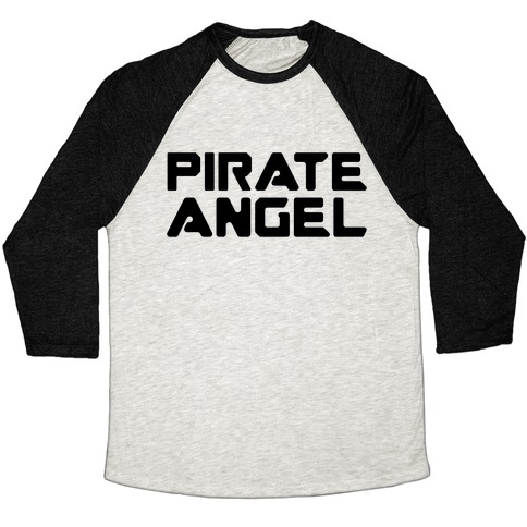 Pirate Angel Parody Baseball Tee